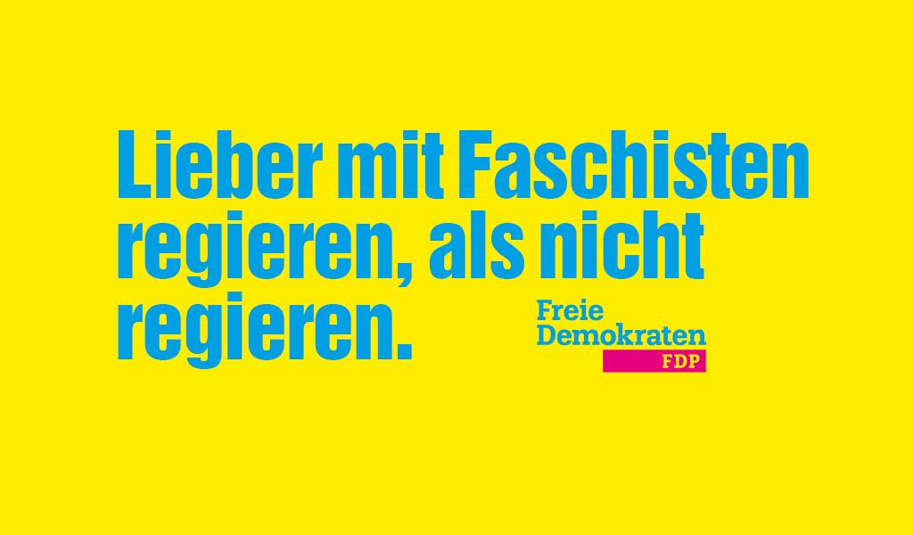 FDP: Lieber mit Faschisten regieren, als nicht regieren