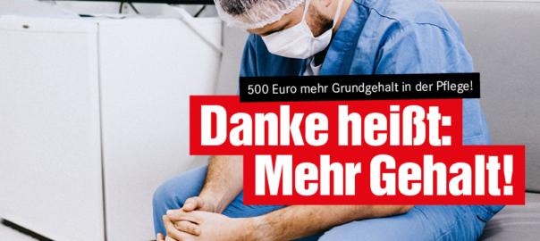 500 € mehr Grundgehalt in der Pflege
